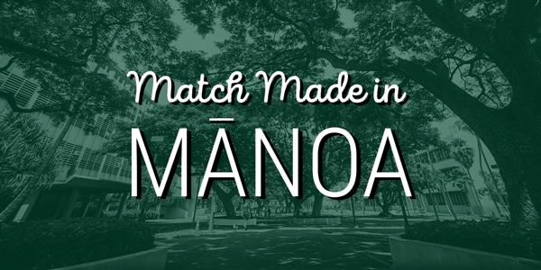 link to Match Made in Mānoa
